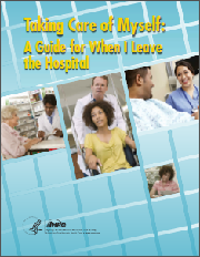 publication cover of Taking Care of Myself: A Guide for When I Leave the Hospital