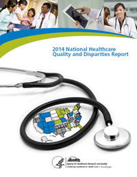Cover of 2014 National Healthcare Quality & Disparities Report