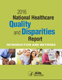 Cover of 2016 National Healthcare Quality and Disparities Report