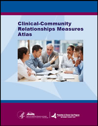 Cover of the Clinical-Community Relationships Measures (CCRM) Atlas