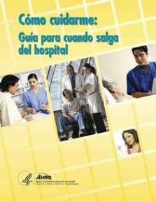 Como cuidarme: Guia para cuando salga del hospital