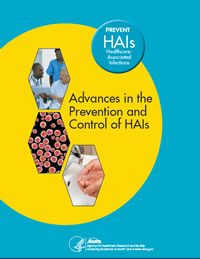 Cover of Advances in the Prevention and Control of HAIs
