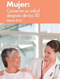 Cover of Mujer: Conserve su salud despues de los 50 brochure