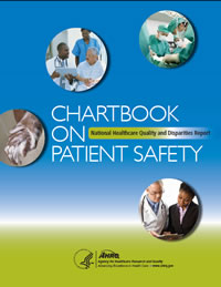 Chartbook on Patient Safety