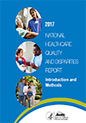 2017 National Healthcare Quality and Disparities Report