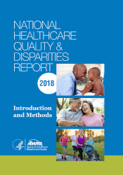 2018 National Healthcare Quality and Disparities Report