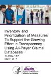 Inventory and Prioritization of Measures To Support the Growing Effort in Transparency Using All-Payer Claims Databases