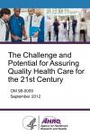 The Challenge and Potential for Assuring Quality Health Care for the 21st Century