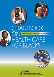 Chartbook on Health Care for Blacks