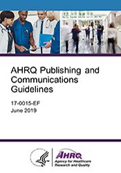 AHRQ Publishing and Communications Guidelines
