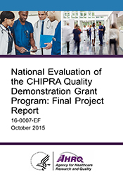National Evaluation of the CHIPRA Quality Demonstration Grant Program: Final Project Report