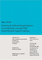 Estimating the Additional Hospital Inpatient Cost and Mortality Associated With Selected Hospital-Acquired Conditions