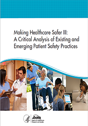 Making Healthcare Safer III