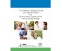 2015 National Healthcare Quality and Disparities Report and 5th Anniversary Update on the National Quality Strategy