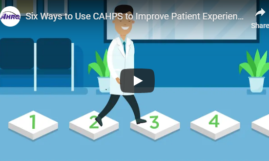 Using CAHPS to Improve Patient Experience