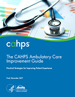 cover of the CAHPS Ambulatory Care Improvement Guide