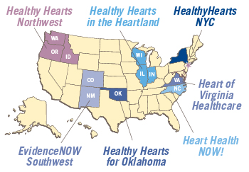 Healthy Hearts Northwest consists of Washington, Oregon and Idaho. Healthy Hearts in the Heartland are Wisconsin, Illinois, and Indiana. HealthyHearts NYC is in New York City. Heart of Virginia Healthcare is in Virginia. Heart Health NOW! is in North Carolina. Healthy Hearts of Oklahoma is in Oklahoma. EvidenceNOW Southwest consists of New Mexico and Colorado.