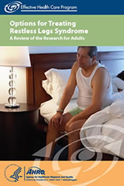 Options for Treating Restless Leg Syndrome: A Review of the Research for Adults.