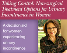 Taking Control: Non-surgical Treatment Options for Urinary Incontinence in Women (a decision aid)