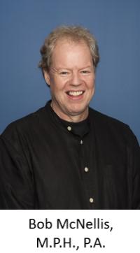 Bob McNellis, M.P.H., P.A.