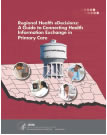 Image: Cover of the guidebook Regional Health eDecisions: A Guide to Connecting Health Information Exchange in Primary Care.