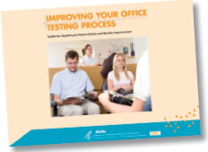 Improving Your Office Testing Process: Toolkit for Rapid-Cycle Patient Safety and Quality Improvement.