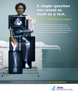 Poster for clinicians showing a woman sitting on an examination table in a medical office. Her face is showing, but her body is composed of different medical test results, including x-rays, a heart rate printout, and an ultrasound image. The message the image conveys is that while doctors can learn a lot about a patient's health from test results, they can also learn a lot by asking the patient questions.