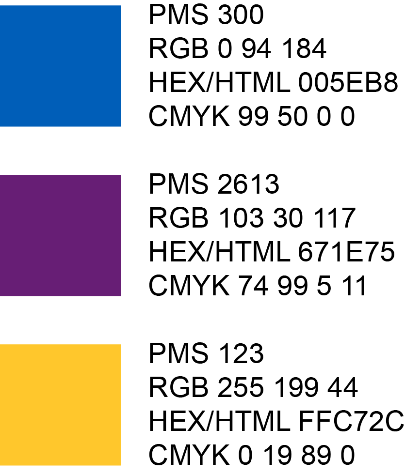 Blue is: PMS 300, RGB 0,94,184, Hex 005EB8; Purple is: PMS 2613, RGB 103, 30, 117, Hex 671E75, CMYK 74,99,5,11; Yellow is: PMS 123, RGB, 255, 199,44, Hex FFC72C, CMYK 0,19,89,0