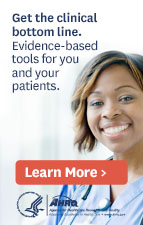 Get the clinical bottom line. Evidence-based tools for you and your patients.