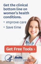 Get the clinical bottom line on women's health conditions.