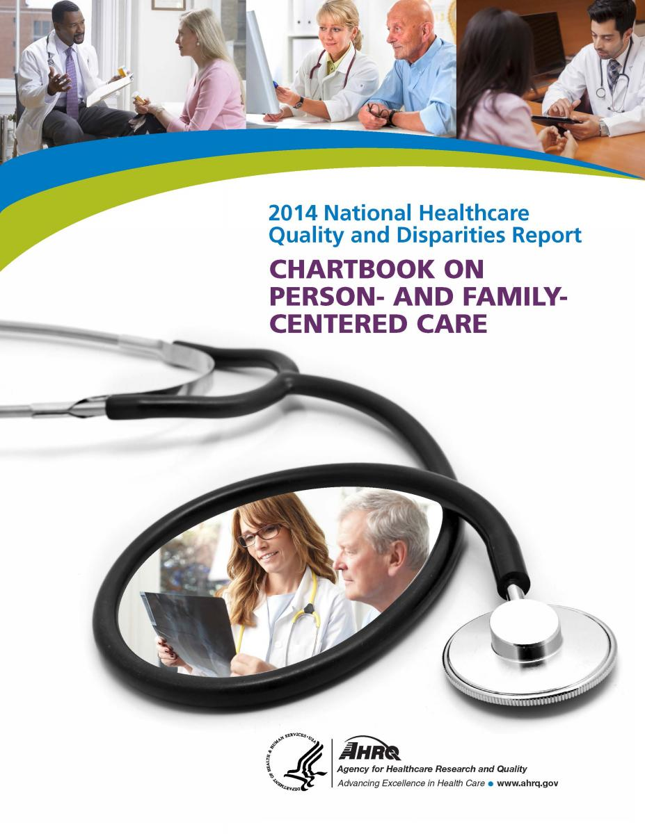 cover for the 2014 National Healthcare Quality and Disparities Report Chartbook on Person- and Family-Centered Care