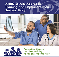 Medical staff look at X-ray. AHRQ SHARE Approach Training and Implementation Success Story Promoting Shared Decision Making: Focus on Students First