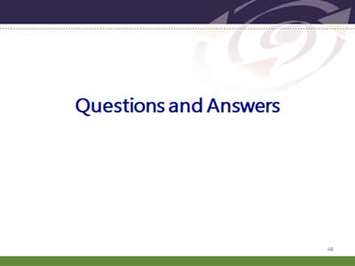 Slide 46: Questions and Answers.Questions and Answers.