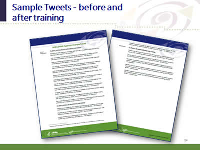 Slide 24: Sample Tweets--before and after training. (Images of the Sample Tweets resource in the marketing resources kit.)