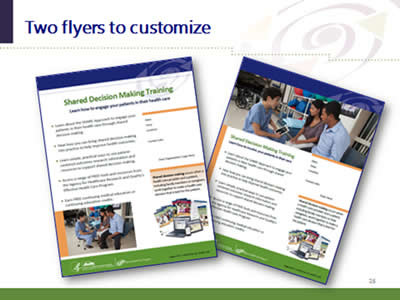 Slide 26: Two flyers to customize. (Images of customizable flyers included in the marketing resources kit.)