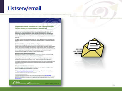 Slide 29: Listserv/email. (Image of the Listserv/Email handout included in the marketing resources kit.)
