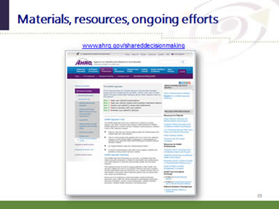 Slide 35: Materials, resources, ongoing efforts. (Image of AHRQ Shared Decision Making Toolkit Web page on the AHRQ Web site.)