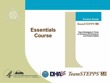 TeamSTEPPS Essentials Course