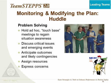 Monitoring & Modifying the Plan: Huddle