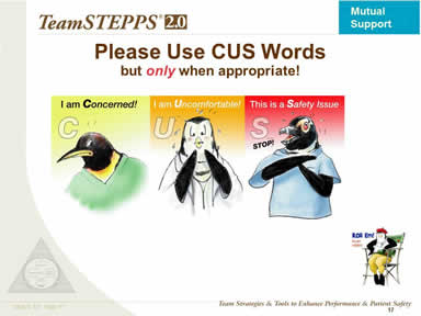 Image: Three-frame graphic of CUS Words rule: C = I am Concerned; U = I am Uncomfortable; S = This is a Safety issue. Each frame features a penguin displaying the relevant emotion. Select the penguin director icon below to access the video.