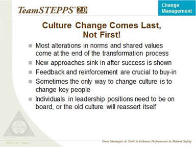 Culture Change Comes Last, Not First