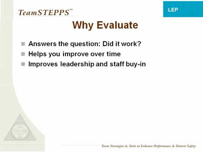 Text: Answers the question: Did it work?; Helps you improve over time; Improves leadership and staff buy-in.