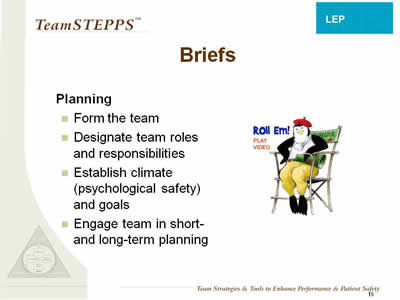 Text: Planning - Form the team; Designate team roles and responsibilities; Establish climate (psychological safety) and goals; Engage team in short-and long-term planning.