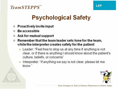 Text: Proactively invite input; Be accessible; Ask for mutual support; Remember: Team leader sets tone for the team, while interpreter creates safety for the patient; Leader: 'Feel free to stop us at any time if anything is not clear, or if there is anything I should know about the patient's culture, beliefs, or concerns'; Interpreter: 'If anything we say is not clear, please let me know'.