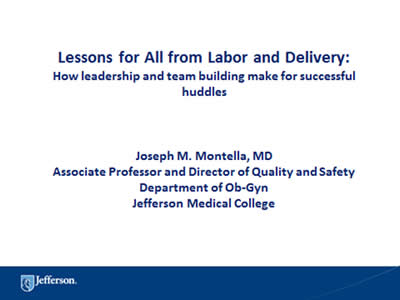 Lessons for All From Labor and Delivery: Slide Presentation