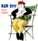 'Roll 'Em!' Play Video (icon: penguin film director)