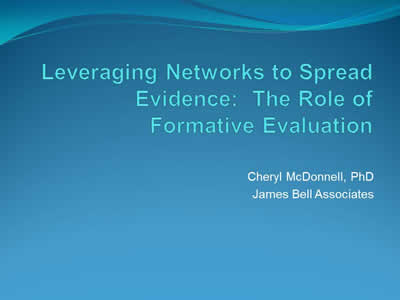 Leveraging Networks to Spread Evidence: The Role of Formative Evaluation