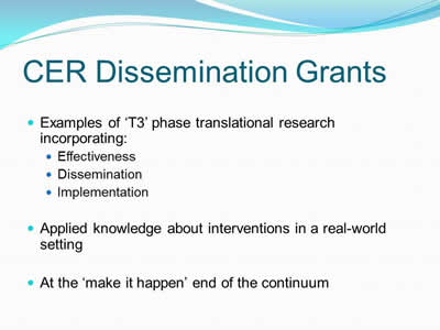 CER Dissemination Grants
