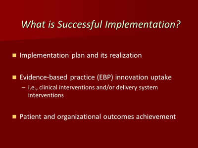 What is Successful Implementation?