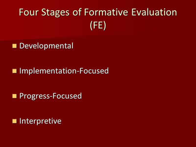 Four Stages of Formative Evaluation (FE)